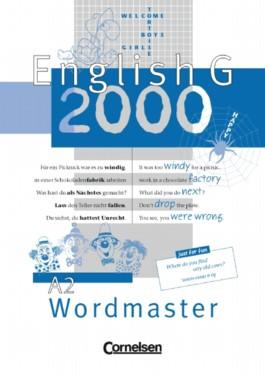 English G 2000. Ausgabe A / Band 2: 6. Schuljahr - Wordmaster