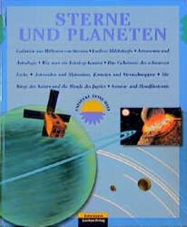 Entdecke Deine Welt. Sterne und Planeten