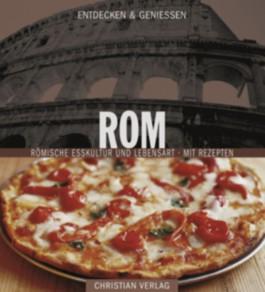 Entdecken & Genießen: Rom