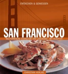 Entdecken & Genießen San Francisco