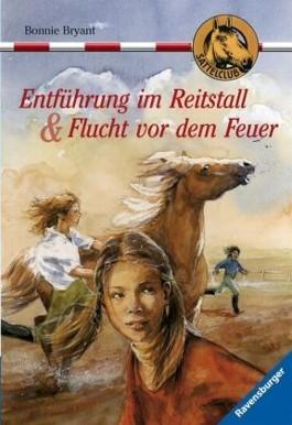 Entführung im Reitstall, Band 15 & Flucht vor dem Feuer, Band 16