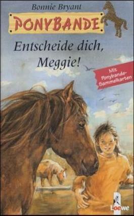 Entscheide dich, Meggie!