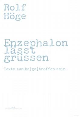 Enzephalon lässt grüssen