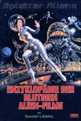 Enzyklopädie der blutigen Alien-Filme