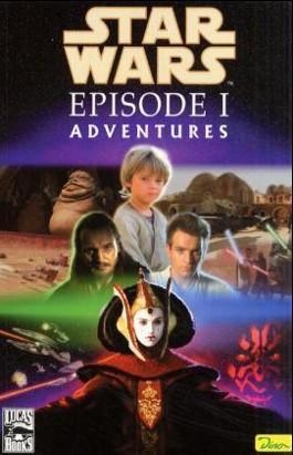 Episode I, Adventures