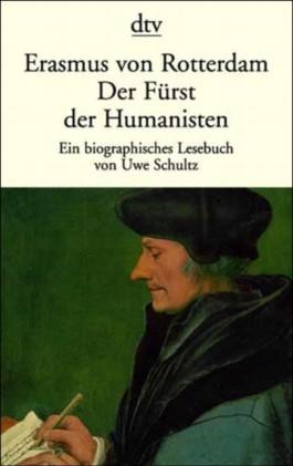 Der Fürst der Humanisten