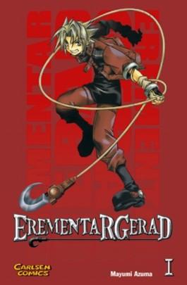 Erementar Gerad, Band 1