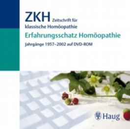 Erfahrungsschatz Homöopathie: ZKH Zeitschrift für klassische Homöopathie - Jahrgänge 1957-2002 (auf DVD-ROM)