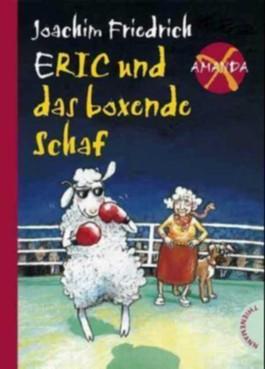 Eric und das boxende Schaf