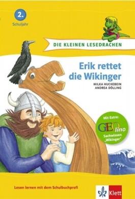 Erik rettet die Wikinger