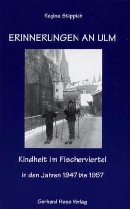 Erinnerungen an Ulm