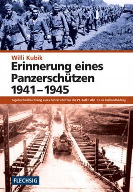 Erinnerungen eines Panzerschützen 1941 - 1945