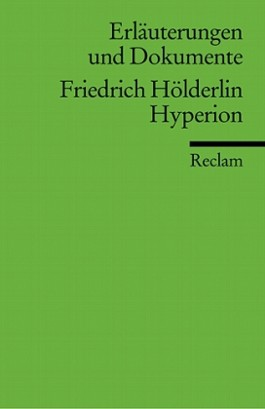 Erläuterungen und Dokumente zu Friedrich Hölderlin: Hyperion