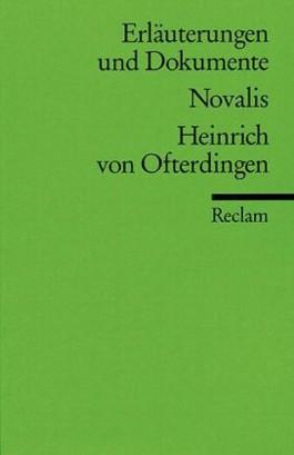Erläuterungen und Dokumente zu Novalis: Heinrich von Ofterdingen