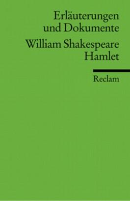 Erläuterungen und Dokumente zu William Shakespeare: Hamlet