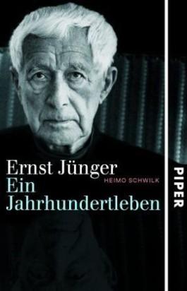 Ernst Jünger. Ein Jahrhundertleben