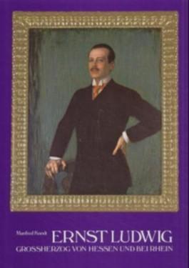 Ernst Ludwig, Großherzog von Hessen und bei Rhein