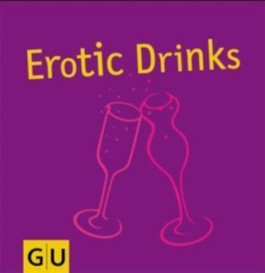 Erotic Drinks
