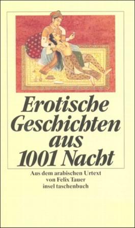 Erotische Geschichten aus den Tausendundein Nächten