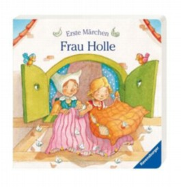 Erste Märchen: Frau Holle