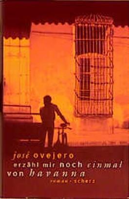 Erzähl mir noch einmal von Havanna