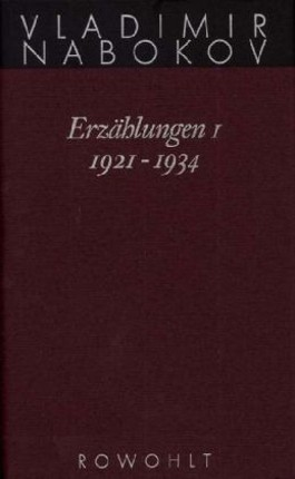 Erzählungen 1. 1921-1934