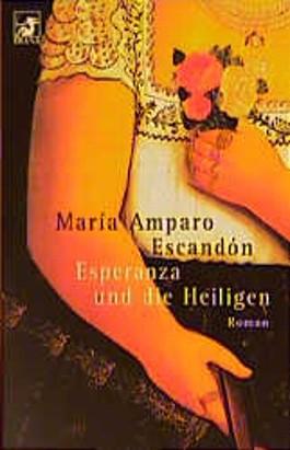 Esperanza und die Heiligen