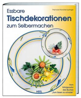 Essbare Tischdekorationen zum Selbermachen