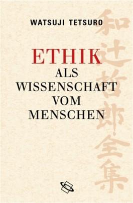 Ethik als Wissenschaft vom Menschen