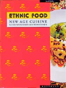Ethnic Food, New Age Cuisine
