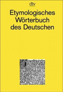 Etymologisches Wörterbuch des Deutschen