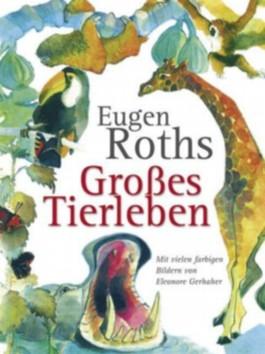 Eugen Roths Großes Tierleben