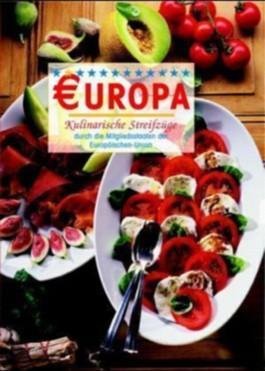 Europa - Kulinarische Streifzüge durch die Mitgliedstaaten der EU