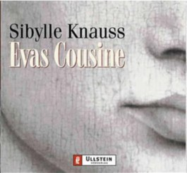 Evas Cousine, 4 Audio-CDs
