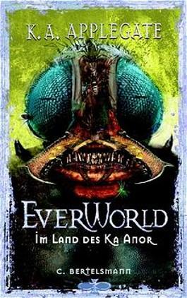 Everworld, Bd.6, Im Land des Ka Anor
