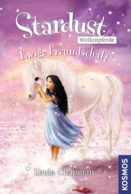 Stardust-Wolkenpferde 4 - Ewige Freundschaft