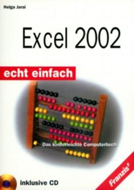 Excel 2002. Echt einfach. Das kinderleichte Computerbuch