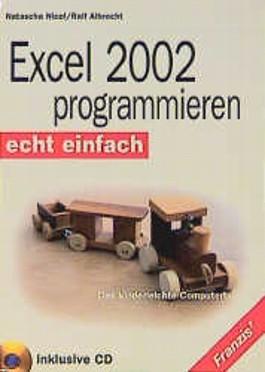 Excel 2002 programmieren, m. CD-ROM