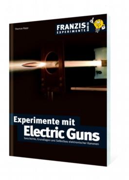 Experimente mit Electric Guns