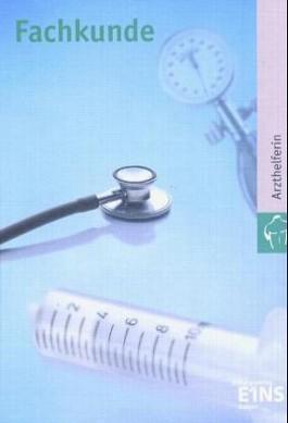 Fachkunde, Arzthelferin