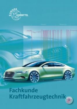 Fachkunde Kraftfahrzeugtechnik mit CD-ROM / Fachkunde Kraftfahrzeugtechnik