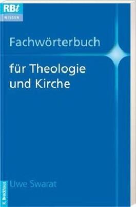 Fachwörterbuch für Theologie und Kirche