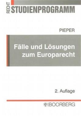 Fälle und Lösungen zum Europarecht