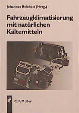 Fahrzeugklimatisierung mit natürlichen Kältemitteln - auf Strasse und Schiene
