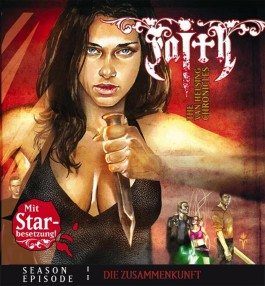 Faith - The Van Helsing Chronicles 01. Die Zusammenkunft