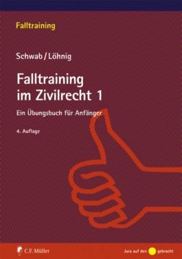 Falltraining im Zivilrecht 1
