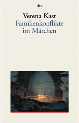 Familienkonflikte im Märchen