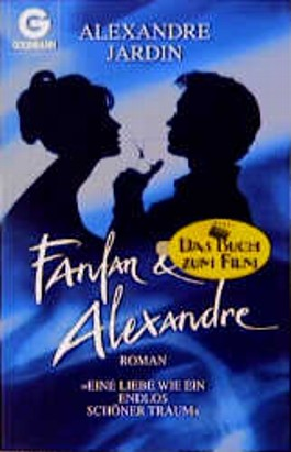 Fanfan und Alexandre. Roman.