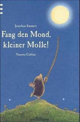 Fang den Mond, kleiner Molle
