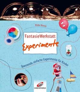 FantasieWerkstatt Experimente